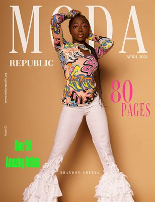 Moda Republic Magazine April 2021 Issue 01 Open Theme