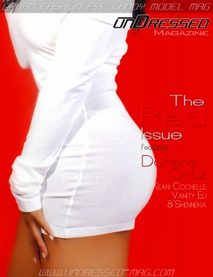 "unDressed Mag 2012 ""The Urban Fashion EyeCandy Model Mag"" Red Issue Darlene Ortiz Cover"