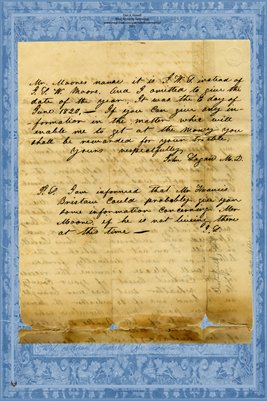 (Page 3) 1846 Letter Dr. John Logan in Chesterfield, IL. to Circuit Clerk in Hopkinsville, Kentucky Looking for J.L.W. Moore
