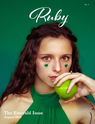 Ruby Magazine - Issue 3 - The Emerald Issue