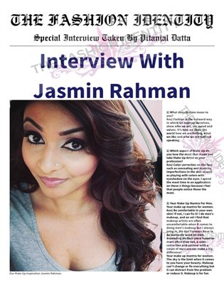 THE FASHION IDENTITY Interview With Jasmin Rahman Taken By Pitanjal Datta