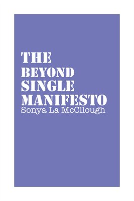 The Beyond Single Manifesto - Rosemary