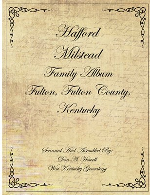 Hafford Milstead Family Album, Fulton County, Kentucky