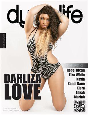 Dymelife #40 (Darliza Love)