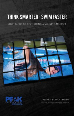 Think  Smarter  -  Swim  Faster:  Your guide to developing a winning mindset