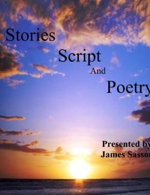 Stories, Poems, and Script