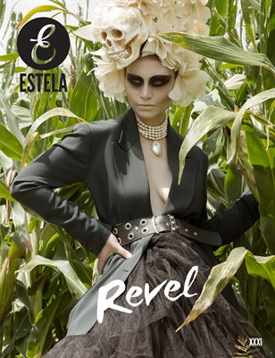 Estela Magazine: Revel Issue