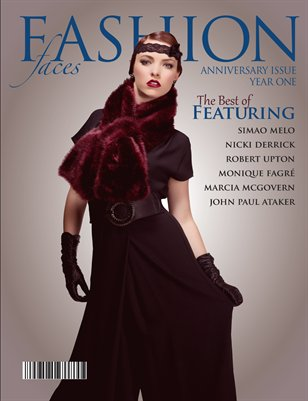 Fashion Faces Year One Anniversary Double Issue