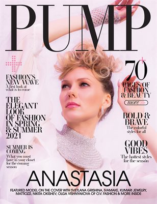 PUMP Magazine | The Spring Style Issue | Vol.2 | May 2021