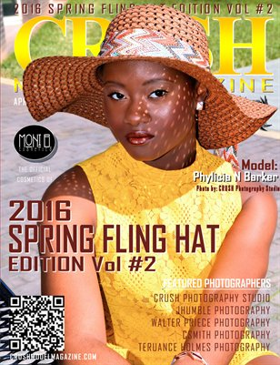 CRUSH MODEL MAGAZINE 2016 SPRING FLING HAT EDITION VOL #2