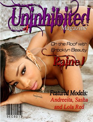 Uninhibited Magazine featuring Raine J