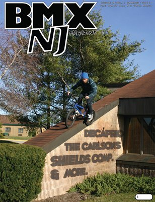 BMXNJ Magazine Issue 4 Spring-Early Summer 2011