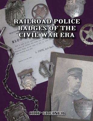 Railroad Police Badges of the Civil War Era