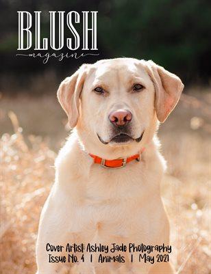 BLUSH Magazine | Issue 4 | Animals