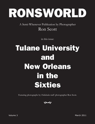 Tulane University and New Orleans in the Sixties