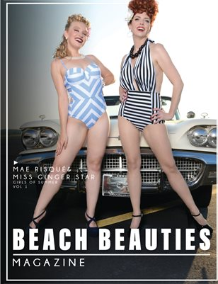 "Beach Beauties Magazine 2019 ""Girls of Summer"" Edition Vol. 1 with Mae Risqué & Miss Ginger Star"