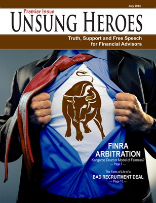 Unsung Heroes: Truth, Support and Free Speech for Financial Advisors