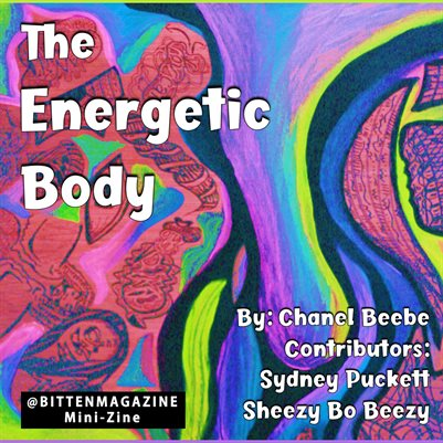 Energetic Body: Bitten Magazine Mini-Zine