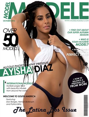"Model Modele Magazine Presents The Latina ""Dos"" Issue (Ayisha Diaz)"