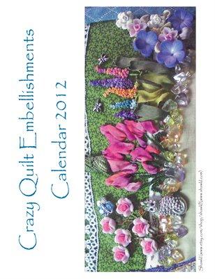 Crazy Quilt Embellishment Calendar 2012