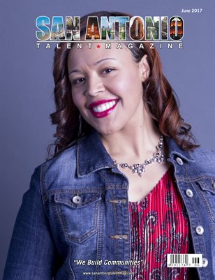 San Antonio Talent Magazine June 2017 Edition