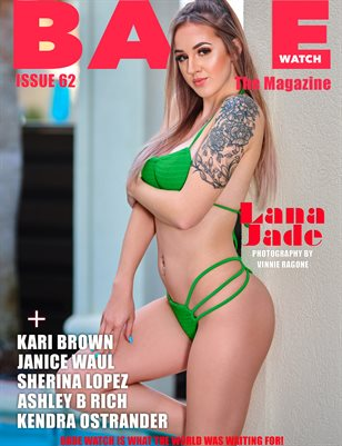 BABE WATCH ISSUE 62 FT. LANA JADE