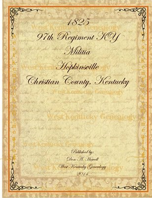 1825 97th Reg. KY Militia, Hopkinsville, Christian County, Kentucky