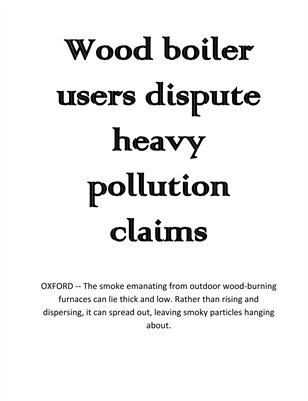 Wood boiler users dispute heavy pollution claims