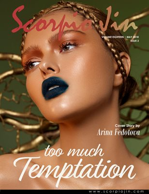 SCORPIO JIN MAGAZINE VOLUME EIGHTEEN | MAY 2018 | ISSUE 2