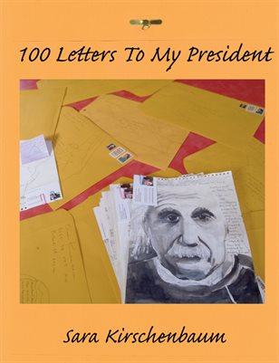 100 Letters To My President