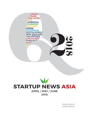 Startup News Asia: Q2 2018