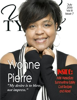 July 2016 Issue Featuring Yvonne Pierre!