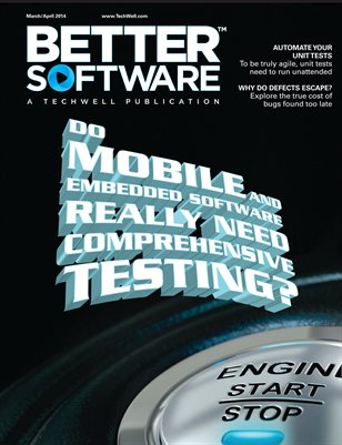 Better Software Magazine March/April 2014