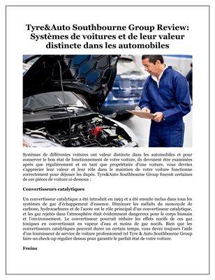 Tyre&Auto Southbourne Group Review: Systèmes de voitures et de leur valeur distincte dans les automobiles