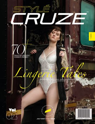 JULY 2021 Issue (Vol: 02) | STYLÉCRUZE - Lingerie