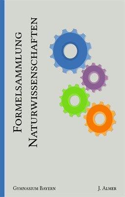 Formelsammlung Naturwissenschaften Bayern