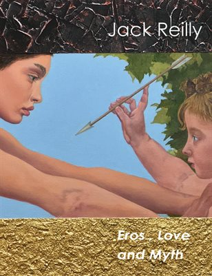 Jack Reilly: Eros, Love and Myth