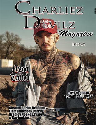 Charliez Devilz Issue #2 - Ayoo Tatted