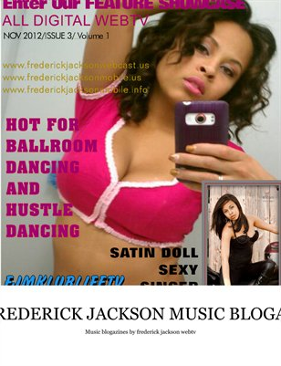 FREDERICK JACKSON TV MUSIC BLOGAZINES  ISSUE 3 VOL 1 COVERSTAR SATIN JAZZ DOLL