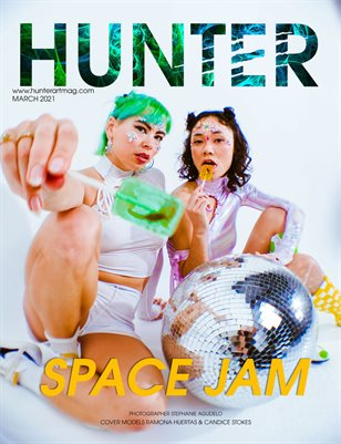 The HUNTER Magazine issue March 2021 vol.1