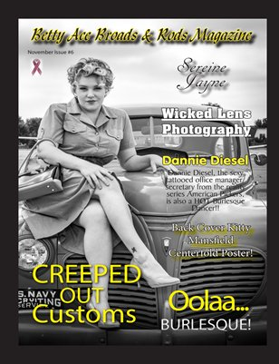 Betty Ace Broads & Rods Magazine November Edition Issue #6