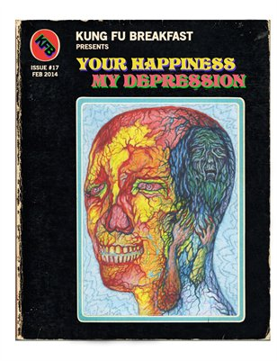 Kung Fu Breakfast Issue #17: Your Happiness is My Depression