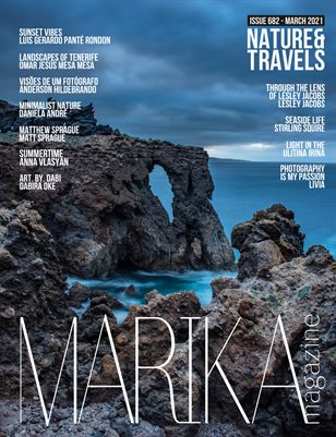 MARIKA MAGAZINE NATURE & TRAVELS (ISSUE 682 - MARCH)