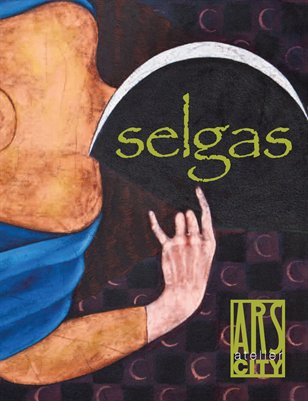 Ars Atelier City - Issue 5 - Winter 2012 | Cepp Selgas: Four Decades of Art