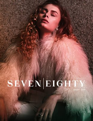 SEVEN|EIGHTY Issue One