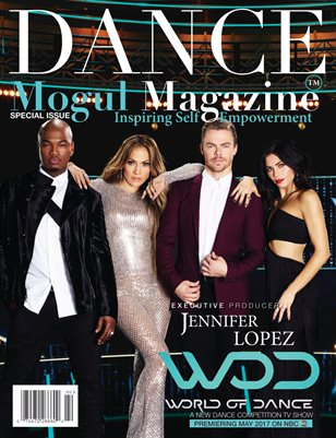 Dance Mogul Magazine featuring Jennifer Lopez WOD Dance Competition Tv Show