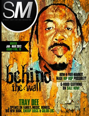 "Street Motivation Mag. Issue 4 Vol. 13 ""Bringing The Underground To The Top"""