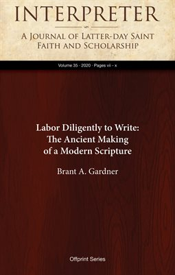 Labor Dilgently to Write: The Ancient Making of a Modern Scripture — Preface