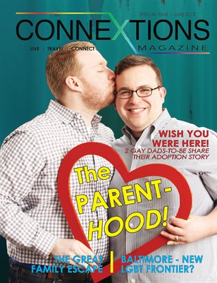 Connextions Magazine Parents Issue: The Parent-HOOD!
