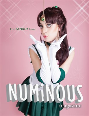 NUMiNOUS Magazine: The Fanboy Issue #4
